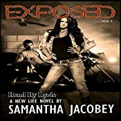 Exposed: A New Life, Book 4 | Samantha Jacobey