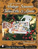 Collector's Guide to Vintage Souvenir Tablecloths and Linens