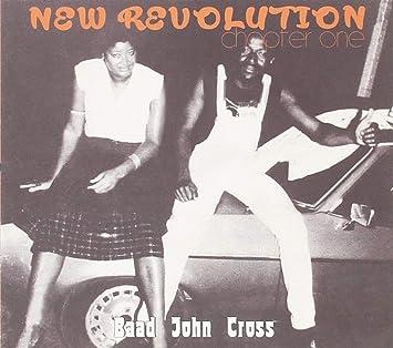 BAAD JOHN CROSS - New Revolution - Chapter One - Amazon com