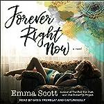 Forever Right Now | Emma Scott