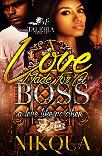 Search : A Love Made For A Boss: A Love Like No Other