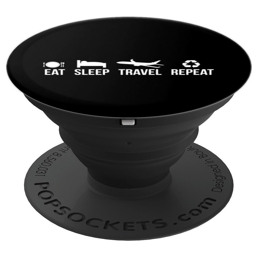 Eat Sleep Travel Repeat - PopSockets Grip and Stand for Phones and Tablets