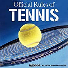 Official Rules of Tennis Audiobook by  My Ebook Publishing House Narrated by Matt Montanez