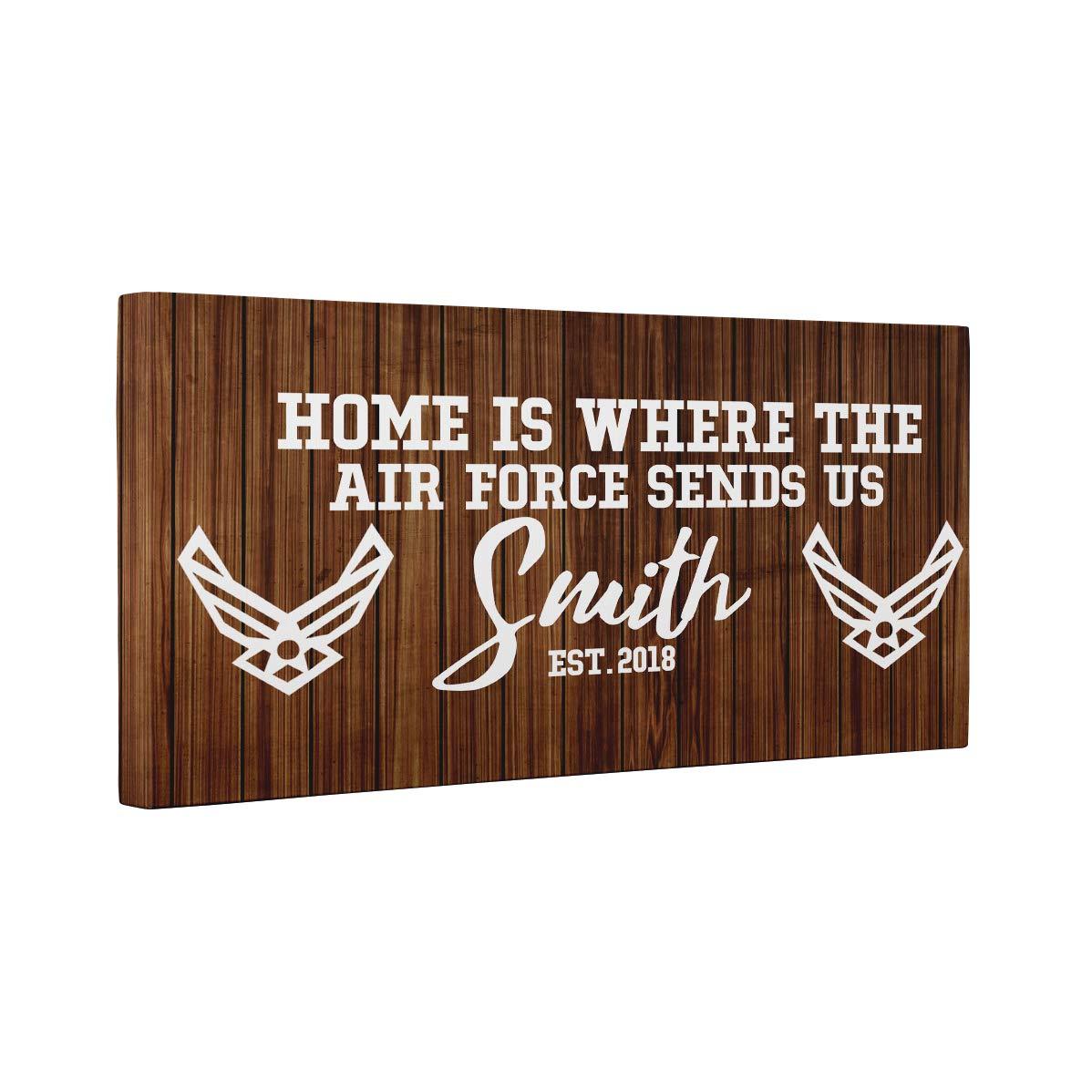 Home Is Where The Air Force Sends Us CANVAS Wall Art