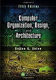 Computer Organization, Design, and Architecture, Fifth Edition, Shiva, Sajjan G., 1466585544