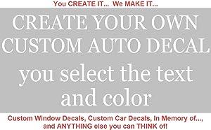 Custom Window Decals - CREATE YOUR OWN custom window decals for cars, custom window decals for trucks, custom window decals for business Vinyl!