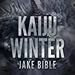 Kaiju Winter | Jake Bible