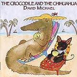 The Crocodile and the Chihuahua (2004-08-02)