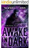 Back in Black (Awake in the Dark Book 4)