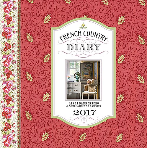 French Country Diary 2017 Calendar (2017 Kitchen Themes)