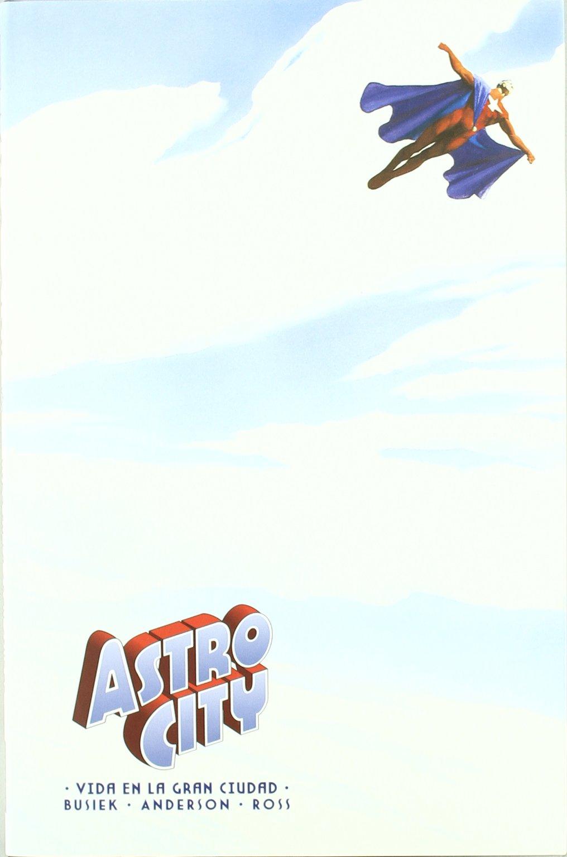Astro City 1 Vida en la gran ciudad / Life in the Big City (Spanish Edition) ebook