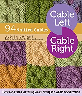 Book Cover: Cable Left, Cable Right: 94 Knitted Cables