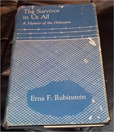 The Survivor in Us All: Four Young Sisters in the Holocaust by Erna F. Rubinstein (1986-07-03)