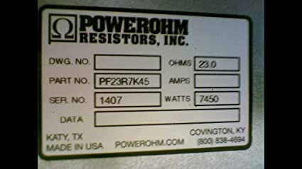 NEW* #175745 POWEROHM RESISTORS INC PF23R7K45 BRAKING RESISTOR 23 OHM 7450W