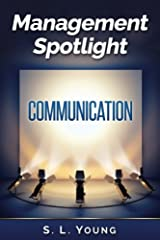 Management Spotlight: Communication Kindle Edition