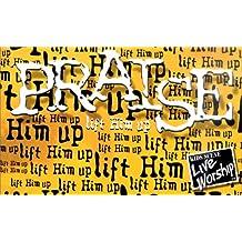 Praise-lift Him Up