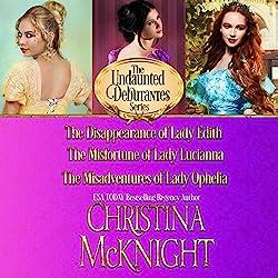 The Undaunted Debutantes Series: Books 1-3
