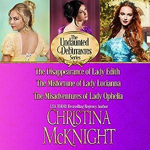 The Undaunted Debutantes Series: Books 1-3 Audiobook