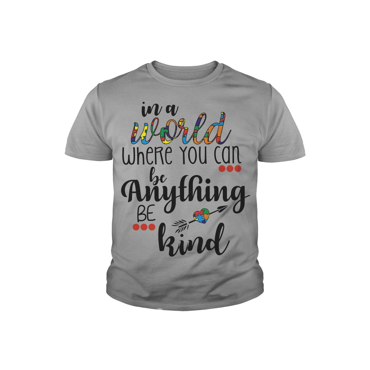 Youth Tee Sports Grey Large Sleeky in a World Where You can be Anything be Kind Autism Awareness TShirt