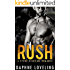 RUSH (Stone Kings Motorcycle Club, Book 1) (Stone Kings Motorcycle Club Romance)