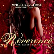 Reverence: The Excess Series, Book 2 | Angelica Chase