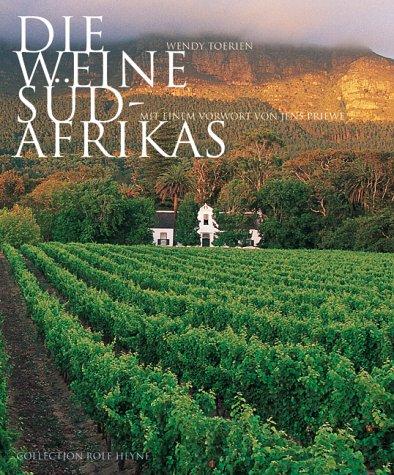 Die Weine Südafrikas.