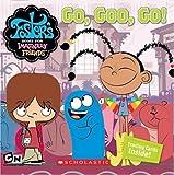 Go, Goo, Go!, David Weiss and Bobbi J. G. Weiss, 0439775809