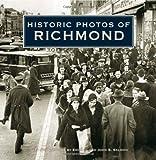 Historic Photos of Richmond, Emily J Salmon, John S Salmon, 1596523182