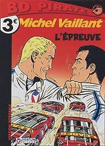 Michel Vaillant, tome 65 : L'Épreuve par Graton