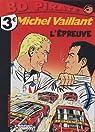 Michel Vaillant, tome 65 : L'Épreuve par Philippe Graton