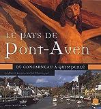 Le Pays de Pont-Aven : De Concarneau à Quimperlé