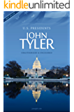 John Tyler - President of the USA Biography (All Ages Deluxe Edition with Videos)