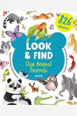 Our Animal Friends (Look & Find) Hardcover