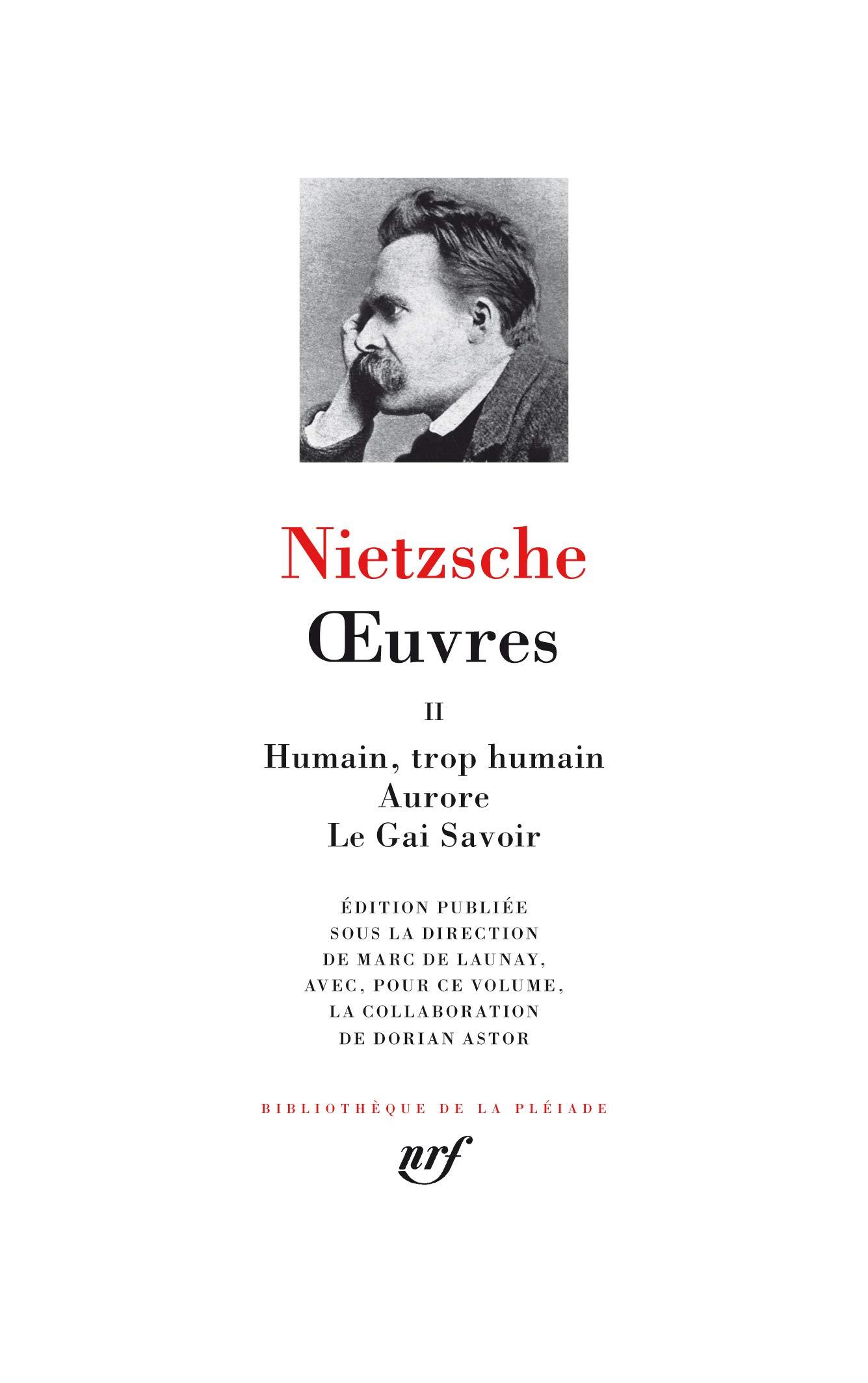Œuvres (Tome 2) (Bibliothèque de la Pléiade): Amazon.es: Nietzsche,Friedrich, Launay,Marc de: Libros en idiomas extranjeros