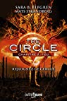 The Circle, tome 2 : Feu par Elfgren