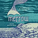 Merrow Audiobook by Ananda Braxton-Smith Narrated by Lucy Brownhill