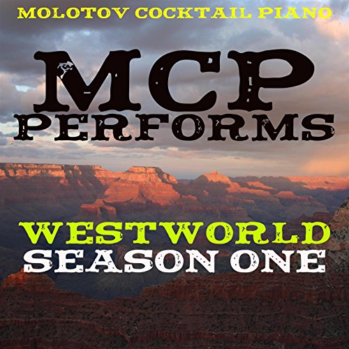 (MCP Performs The Music from Westworld - Season 1 (Instrumental))
