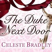 The Duke Next Door: Heiress Brides, Book 2   Celeste Bradley