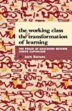The Working Class and the Transformation of Learning, Jack Barnes, 0873489187