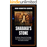 Shabaka's Stone: An African Theory on the Origin and Continuing Development of the Cosmic Universe