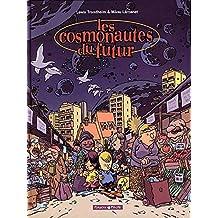 Cosmonautes du Futur 01 Cosmonautes du Futur