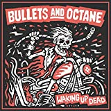 61CEoRgKqPL. SL160  - Bullets and Octane - Waking Up Dead (Album Review)