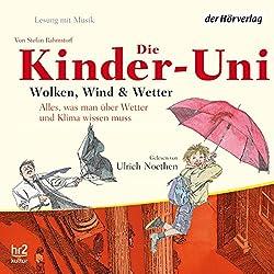 Wolken, Wind und Wetter (Die Kinder-Uni)