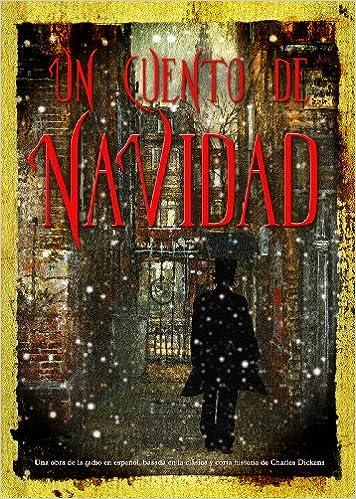 Un Cuento de Navidad: Una obra de la radio en espanol ...