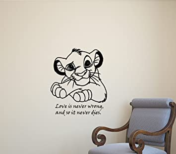 Lion King Simba Wall Decal Love Is Never Wrong And So It Never Dies Walt Disney & Amazon.com: Lion King Simba Wall Decal Love Is Never Wrong And So It ...