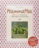 capa de Mamma Mia. Receitas Italianas e Estórias de Cozinha