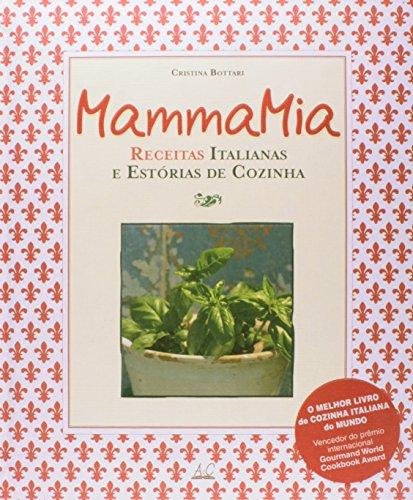 Mamma Mia Costumes (Mamma Mia. Receitas Italianas e Estórias de Cozinha (Em Portuguese do Brasil))