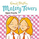 Malory Towers: Upper Fourth: Malory Towers, Book 4 Hörbuch von Enid Blyton Gesprochen von: Esther Wane