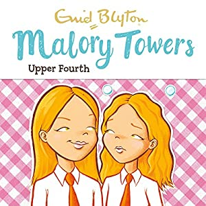 Malory Towers: Upper Fourth Audiobook