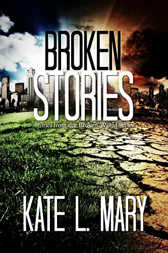 Broken Stories: Stories from the Broken World Series
